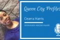 Queen City Profiles: Cearra Harris