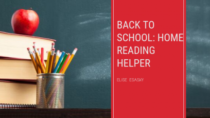 Back to School: Home Reading Helper