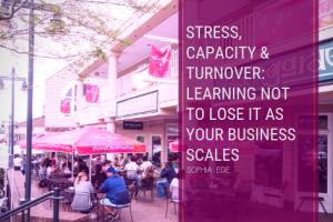 Stress, Capacity & Turnover