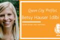 Queen City Profiles: Betsy Hauser Idilbi