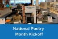National Poetry Month Kickoff