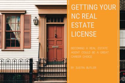 Getting Your North Carolina Real Estate License
