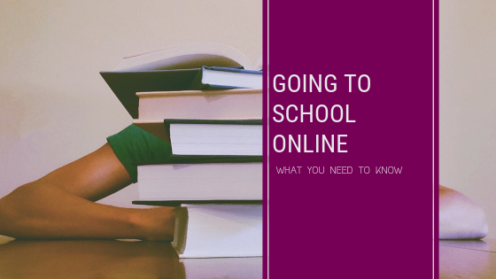 Going to School Online: What to look for