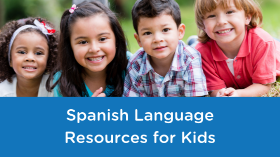 Spanish Language Resources for Kids