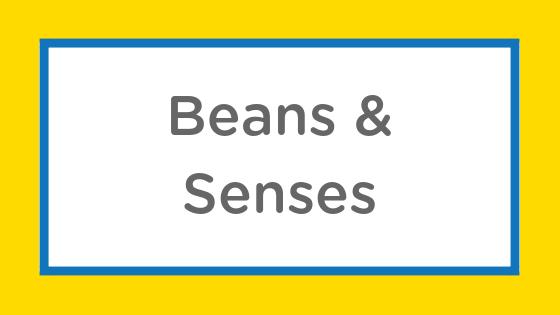 beans senses