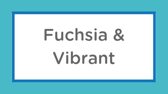fuchsia vibrant