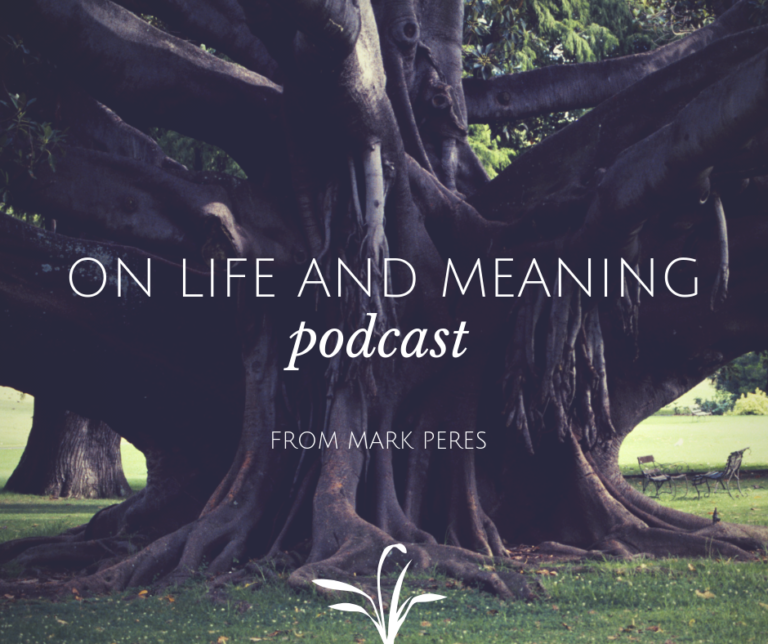on life and meaning by mark peres