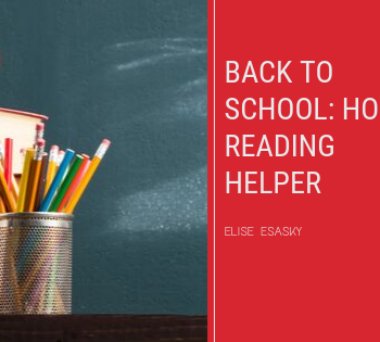 photo of school supplies. Back to School: Home Reading Helper, Elise Esasky