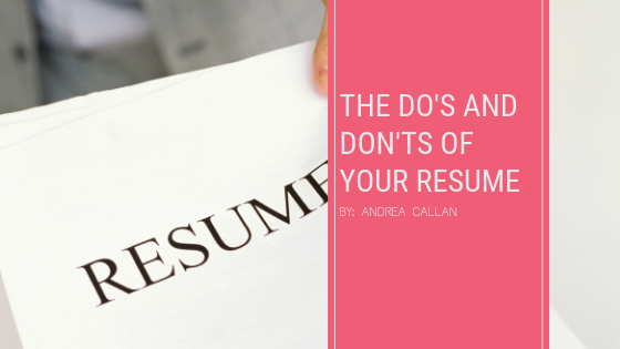 The Do's and Don'ts of Your Resume