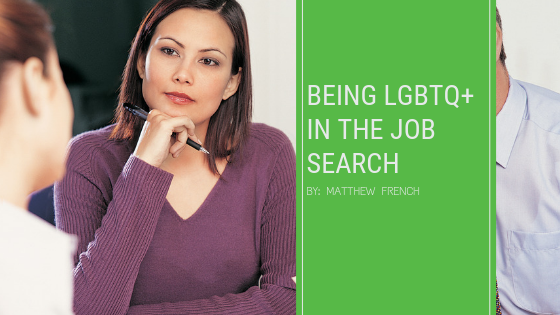 Being LGBTQ+ in the Job Search