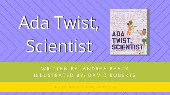 Storytime: Ada Twist, Scientist