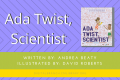 Storytime: Ada Twist, Scientist