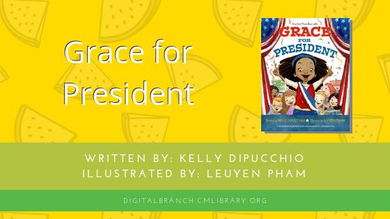 Storytime: Grace for President