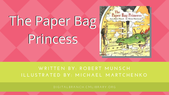 Storytime: The Paper Bag Princess