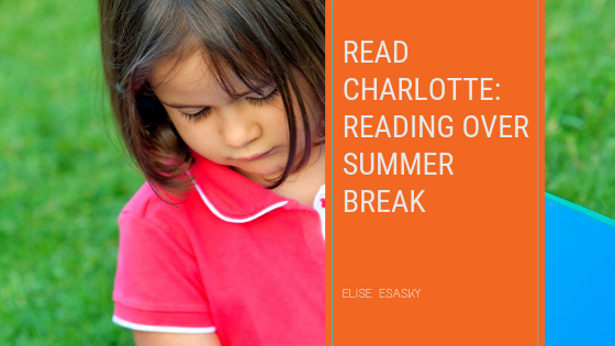READ CHARLOTTE HELPS FAMILIES PRIORITIZE READING OVER SUMMER BREAK