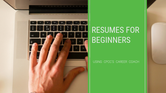 Resumes for Beginners