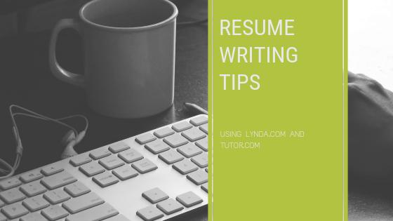Using Lynda.com and Tutor.com for Resume Writing